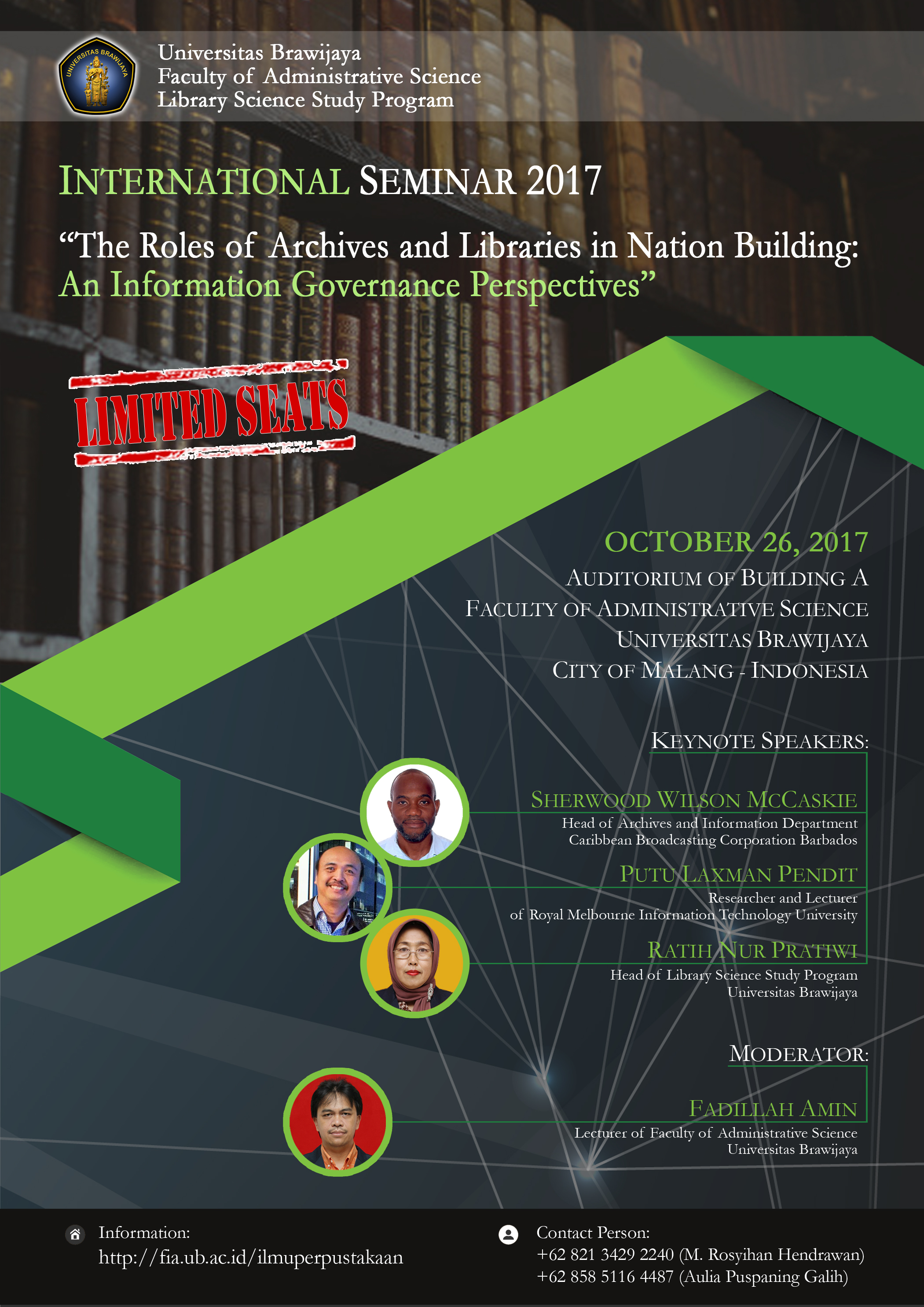 "Seminar Internasional  ""The Roles Of Archives And Libraries In Nation Building :  An Information Governance Perspectives"""