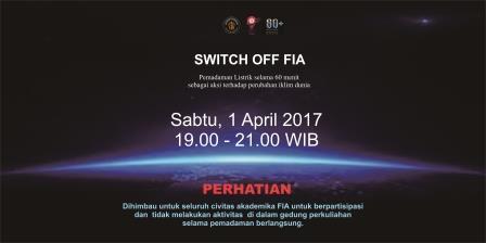 Pemadaman Lampu Dalam Rangka Aksi Switch Off FIA Dikoordinir Oleh BEM FIA UB