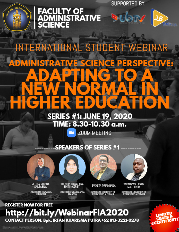 ADMINISTRATIVE SCIENCE PERSPECTIVE: ADAPTING TO A NEW NORMAL IN HIGHER EDUCATION *SERIES #1