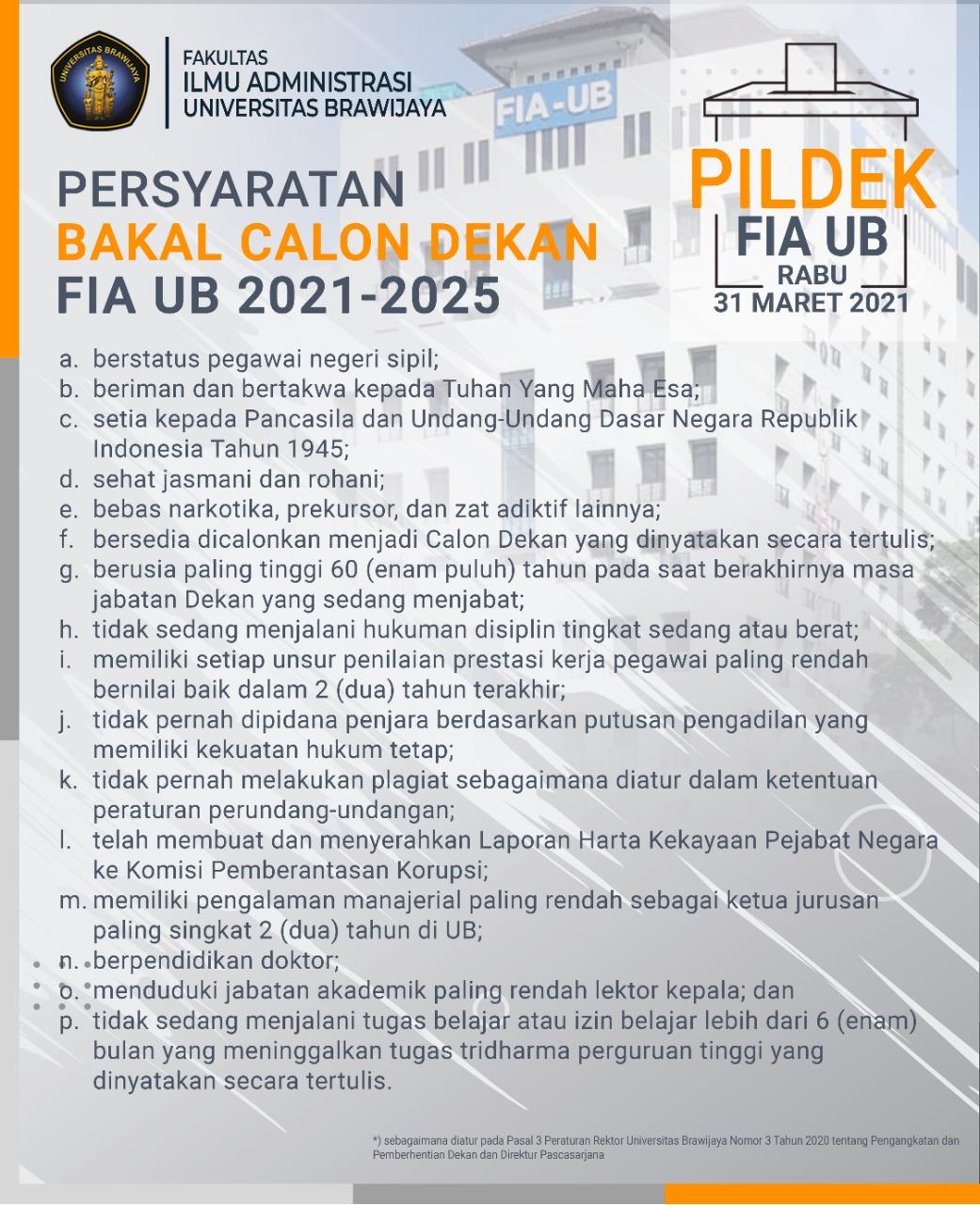 (Indonesia) Persyaratan Bakal Calon Dekan FIA UB Tahun 2021 – 2025